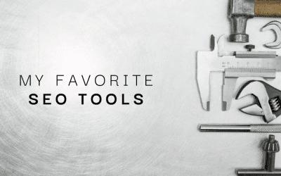 My Favorite Free SEO Tools